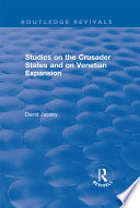 Studies on the Crusader States and on Venetian Expansion Book