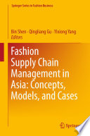 Fashion Supply Chain Management in Asia  Concepts  Models  and Cases