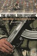 The Global Gun Epidemic Pdf/ePub eBook
