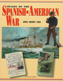 Images Of The Spanish American War April August 1898