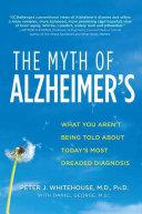 Pdf The Myth of Alzheimer's Telecharger