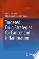 Targeted Drug Strategies for Cancer and Inflammation Book