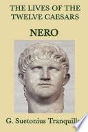 The Lives of the Twelve Caesars  Nero
