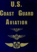 U S  Coast Guard Aviation