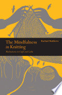 The Mindfulness in Knitting