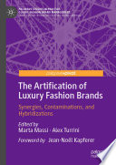 The Artification of Luxury Fashion Brands