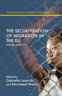 The Securitisation of Migration in the EU Pdf