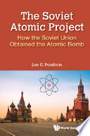 The Soviet Atomic Project
