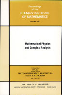 Mathematical Physics and Complex Analysis