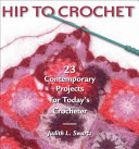 Hip to Crochet