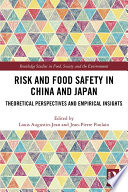 Risk and Food Safety in China and Japan Book