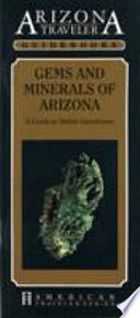 Gems and Minerals of Arizona  : A Guide to Native Gemstones