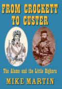 From Crockett to Custer
