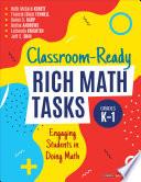 Classroom Ready Rich Math Tasks  Grades K 1 Book PDF