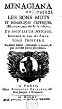 Menagiana ou Les bons mots et remarques critiques, historique, morales et dérudition