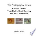 Cathy   s Orchid   That Night  Next Morning and Next Afternoon