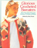 Glorious Crocheted Sweaters