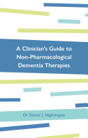 A Clinician   s Guide to Non Pharmacological Dementia Therapies