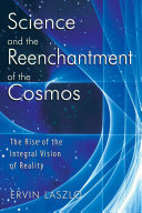 Science and the Reenchantment of the Cosmos: The Rise of the ...