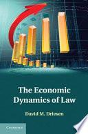 The Economic Dynamics of Law