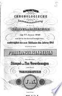 Alphabetisch-chronologische Zusammenstellung der im a. h. Stämpel- u. Taxgesetze vom 27. Jänner 1840 und der in den hierauf bezüglichen, nachträglich bis zum Schlusse des Jahres 1845 erschienenen Polizeiangelegenheiten betreffenden Stämpel- und Tax-Verordnungen enthaltenen Vorschriften. J. N.