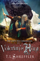 Volcrian's Hunt (The Cat's Eye Chronicles 3)