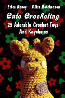 Cute Crocheting