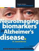 Neuroimaging biomarkers in Alzheimer's disease