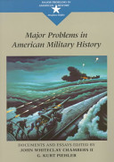 Major Problems in American Military History Book