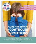 Pdf J'aide mon enfant à contrôler ses émotions Telecharger