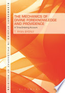 The Mechanics of Divine Foreknowledge and Providence