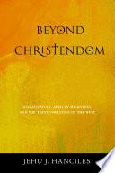 Beyond Christendom