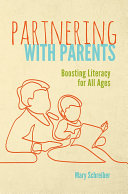 Partnering with Parents: Boosting Literacy for All Ages Pdf/ePub eBook