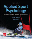 Looseleaf for Applied Sport Psychology  Personal Growth to Peak Performance Book