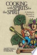 Cooking With Spirits For The Spirit PDF