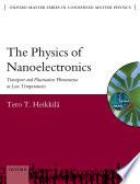 The Physics of Nanoelectronics