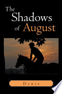 The Shadows of August Book PDF