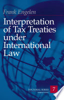 Interpretation Of Tax Treaties Under International Law