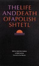 The Life and Death of a Polish Shtetl