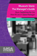 Museum Store: The Manager's Guide, Fourth Edition