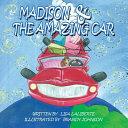 Madison & the Amazing Car