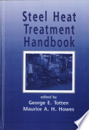 Steel Heat Treatment Handbook
