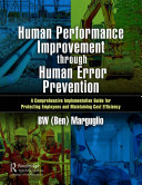 Human Performance Improvement through Human Error Prevention
