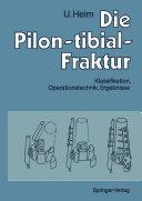 Die Pilon-tibial-Fraktur