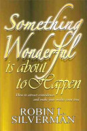 Something Wonderful Is about to Happen