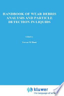 Handbook of Wear Debris Analysis and Particle Detection in Liquids Book