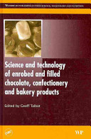 Technology of Coated and Filled Chocolate, Confectionery and Bakery Products