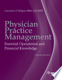 """Physician Practice Management: Essential Operational and Financial Knowledge"" by Lawrence F. Wolper"