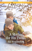 A Mother for His Twins Book