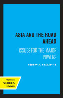 Asia and the Road Ahead